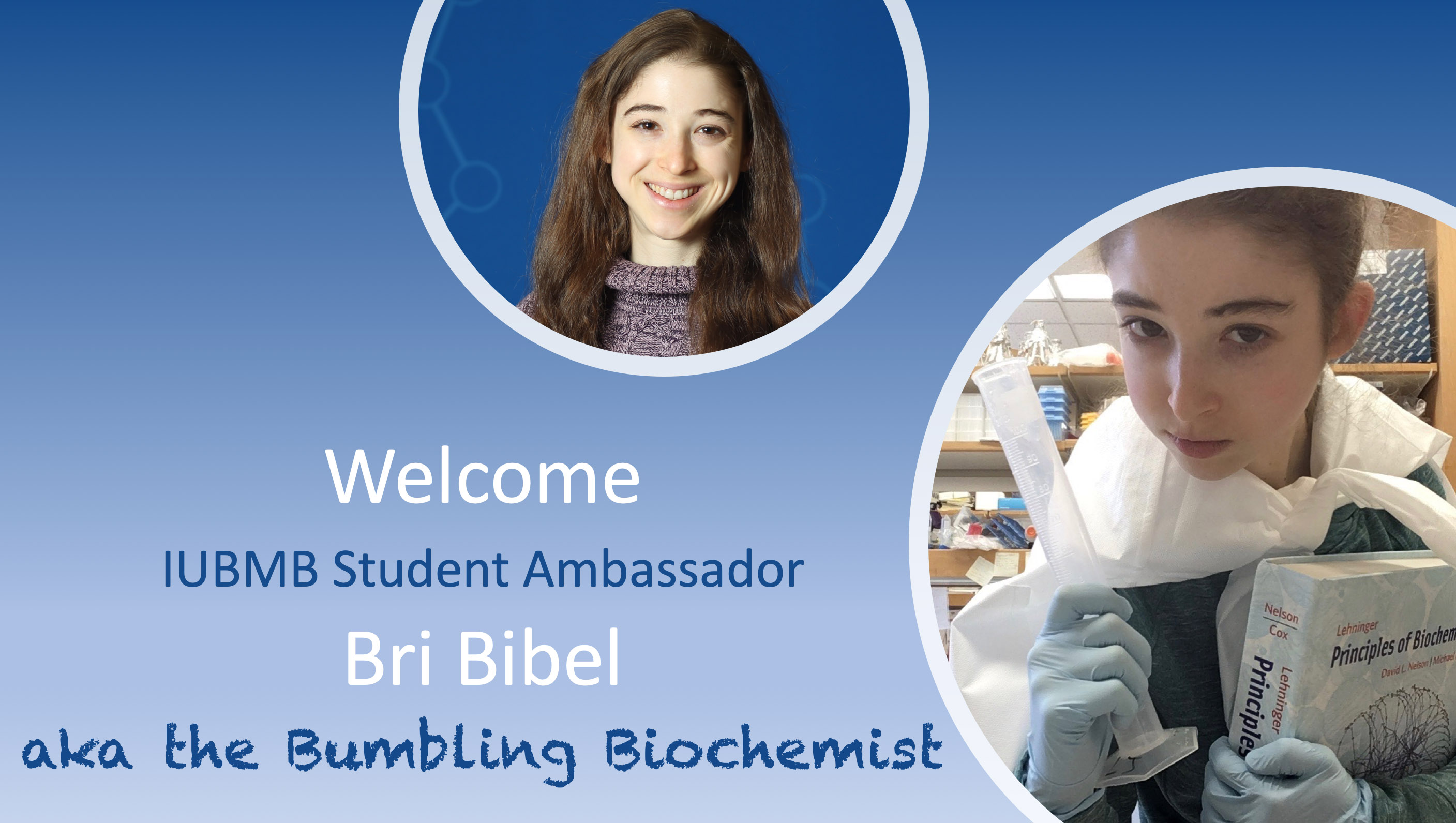 IUBMB Student Ambassador Bri Bibel